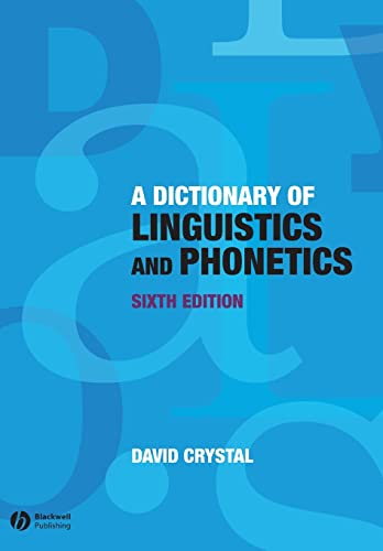 9781405152976: A Dictionary of Linguistics and Phonetics (Language Library)