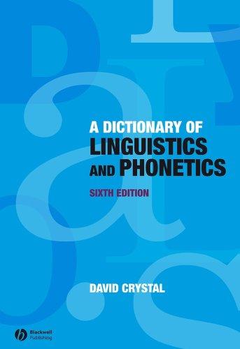 9781405152976: A Dictionary of Linguistics and Phonetics