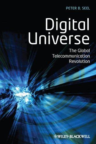 9781405153300: Digital Universe: The Global Telecommunication Revolution
