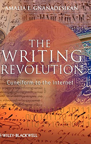 9781405154062: The Writing Revolution: Cuneiform to the Internet