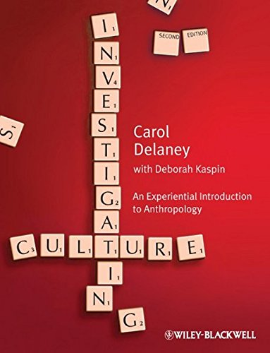 Investigating Culture: An Experiential Introduction to Anthropology: Wiley-Blackwell