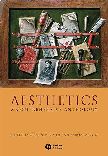 Aesthetics: A Comprehensive Anthology: Steven M. Cahn