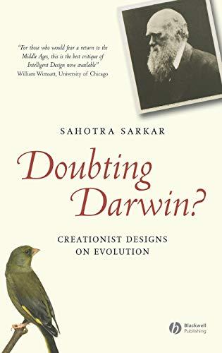 Doubting Darwin?: Sahotra Sakar