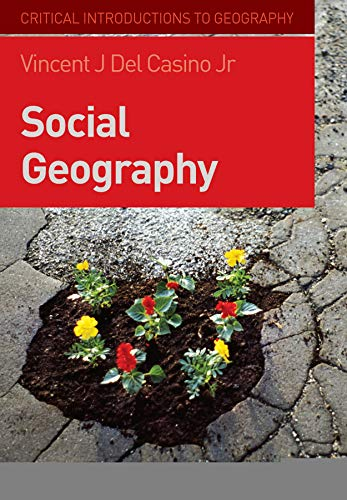 9781405154994: Social Geography: A Critical Introduction