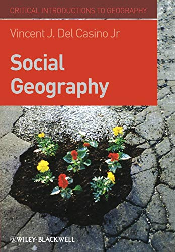 9781405155007: Social Geography: A Critical Introduction