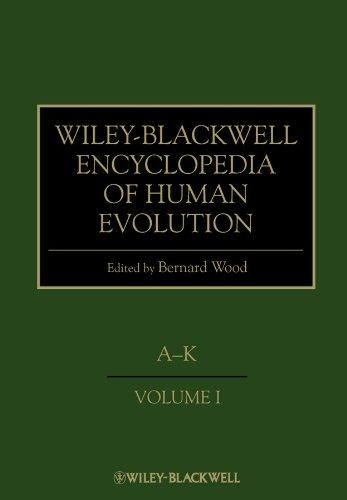 Wiley–Blackwell Encyclopedia of Human Evolution, 2 Volume Set: Wood, Bernard (Editor)