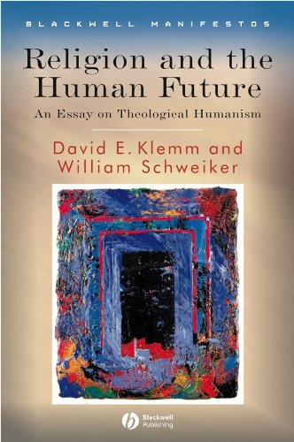9781405155274: Religion and the Human Future: An Essay on Theological Humanism
