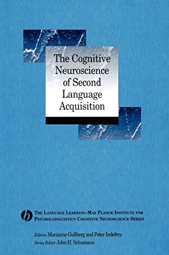 9781405155427: The Cognitive Neuroscience of Second Language Acquisition