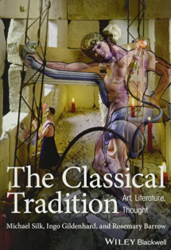 9781405155502: The Classical Tradition: Art, Literature, Thought