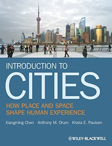 9781405155540: Introduction to Cities: How Place and Space Shape Human Experience