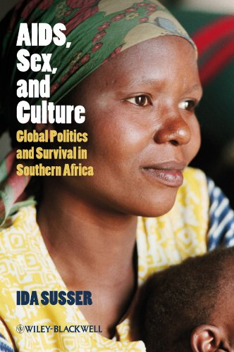 9781405155861: AIDS, Sex, and Culture: Global Politics and Survival in Southern Africa
