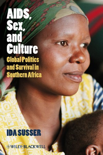 9781405155878: AIDS, Sex, and Culture: Global Politics and Survival in Southern Africa