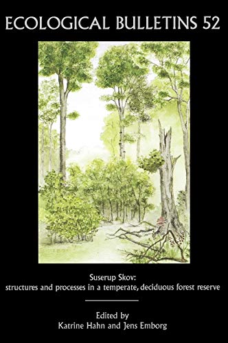Ecological Bulletins, Suserup Skov: Structures And Processes In A Temperate, Deciduous Forest ...