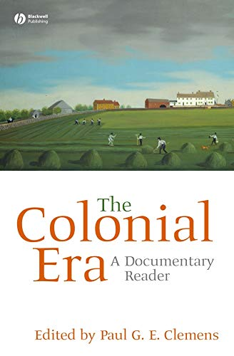 9781405156615: The Colonial Era: A Documentary Reader
