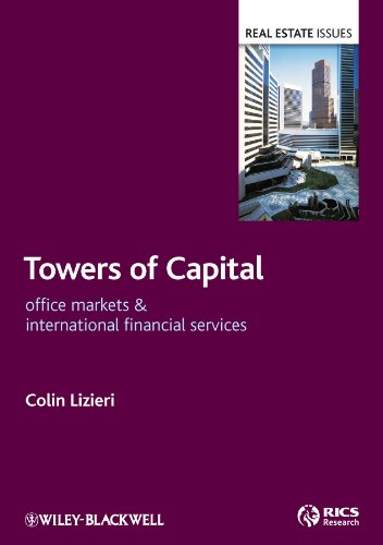 9781405156721: Towers of Capital: Office Markets and International Financial Services