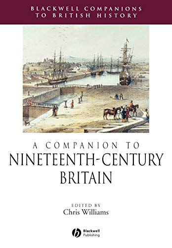 9781405156790: A Companion to Nineteenth-Century Britain (Blackwell Companions to British History)