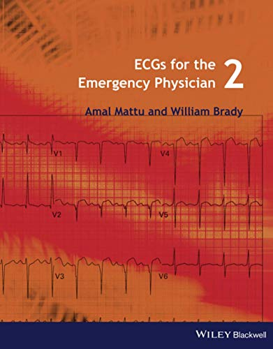 ECGs for the Emergency Physician 2 (1405157011) by Amal Mattu; William J. Brady
