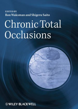 9781405157032: Chronic Total Occlusions