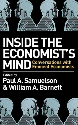 9781405157155: Inside the Economist's Mind: Conversations with Eminent Economists