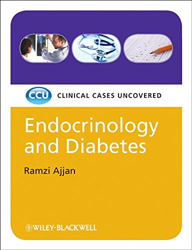 9781405157261: Endocrinology and Diabetes: Clinical Cases Uncovered