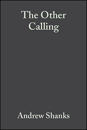 9781405157674: The Other Calling: Theology, Intellectual Vocation and Truth (Illuminations: Theory & Religion)