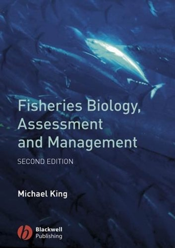 9781405158312: Fisheries Biology, Assessment and Management