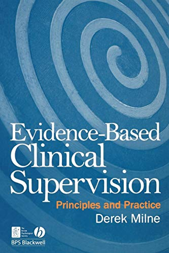 9781405158497: Evidence-Based Clinical Supervision: Principles and Practice