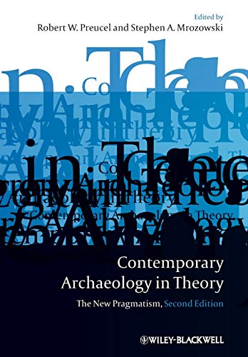 9781405158534: Contemporary Archaeology in Theory: The New Pragmatism