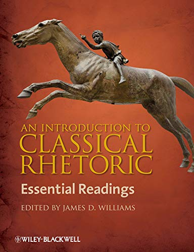 9781405158602: An Introduction to Classical Rhetoric: Essential Readings