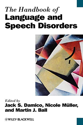 9781405158626: The Handbook of Language and Speech Disorders (Blackwell Handbooks in Linguistics)