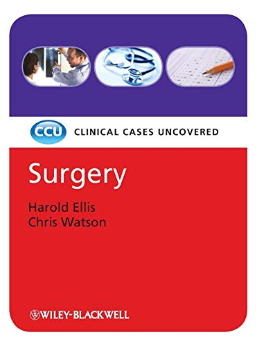 Surgery: Clinical Cases Uncovered (1405158980) by Christopher Watson; Harold Ellis