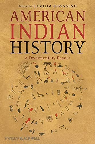 9781405159074: American Indian History: A Documentary Reader (Uncovering the Past: Documentary Readers in American History)