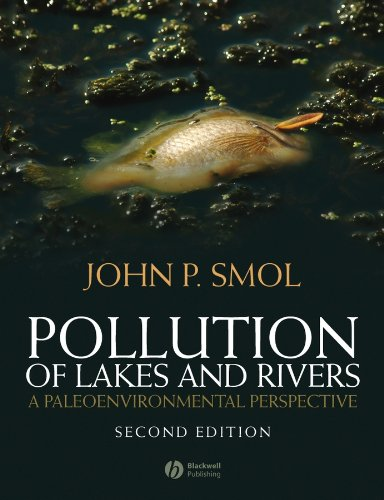 9781405159135: Pollution of Lakes and Rivers: A Paleoenvironmental Perspective