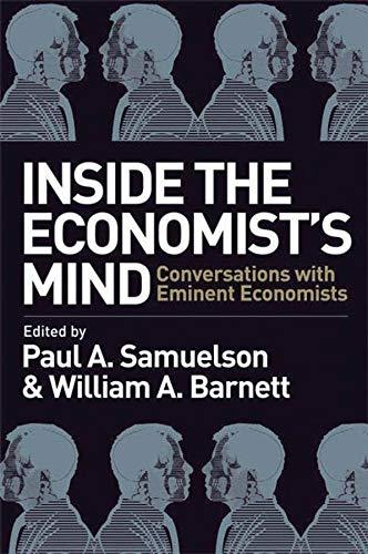 9781405159173: Inside the Economist?s Mind: Conversations with Eminent Economists