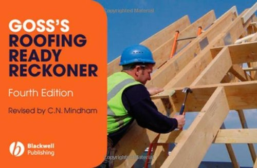 Goss's Roofing Ready Reckoner: Metric Cutting and: Mindham, Chris N.