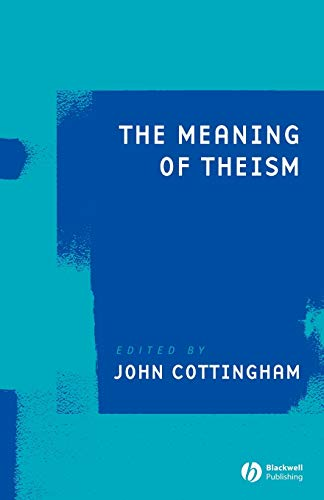 9781405159609: The Meaning of Theism