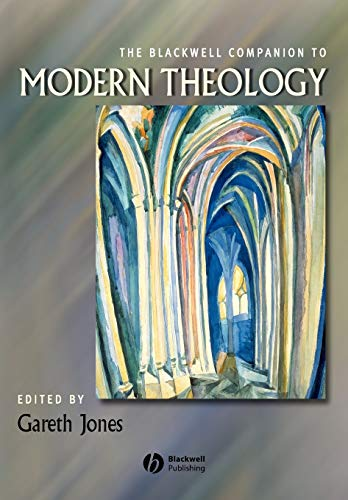 9781405159753: The Blackwell Companion to Modern Theology