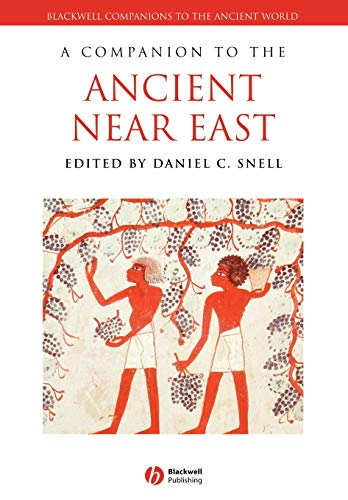 9781405160018: Companion to Ancient Near East (Blackwell Companions to the Ancient World)