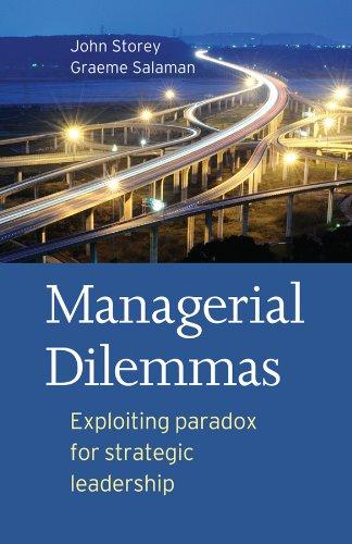 9781405160278: Managerial Dilemmas: Exploiting paradox for strategic leadership