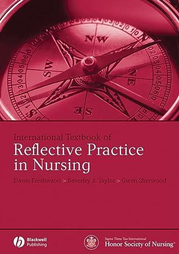 9781405160513: International Textbook of Reflective Practice in Nursing