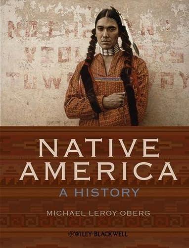 Native America: A History: Oberg, Michael Leroy