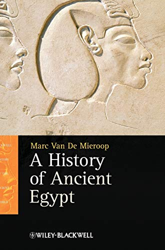 9781405160704: A History of Ancient Egypt