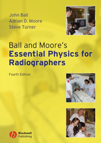 9781405161015: Ball and Moore's Essential Physics for Radiographers