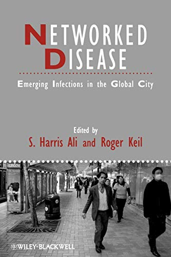 9781405161343: Networked Disease: Emerging Infections in the Global City