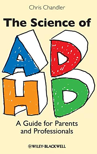 9781405162340: The Science of ADHD: A Guide for Parents and Professionals
