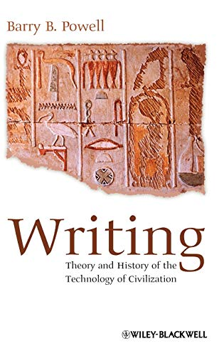 9781405162562: Writing: Theory and History of the Technology of Civilization