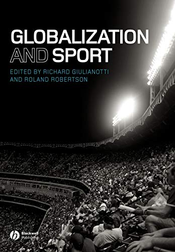 9781405162692: Globalization and Sport