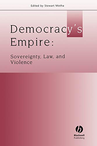 Democracy's Empire: Sovereignty, Law, and Violence (Journal