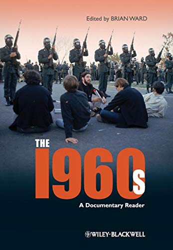 9781405163293: The 1960s: A Documentary Reader