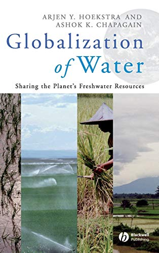 9781405163354: Globalization of Water: Sharing the Planet's Freshwater Resources